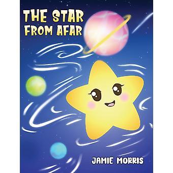 The Star from Afar di Jamie Morris