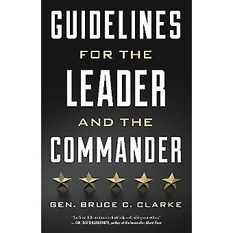 Guidelines for the Leader and Commander