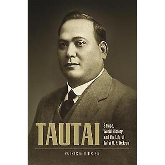 Tautai Samoa World History and the Life of Ta'isi O F Nelson