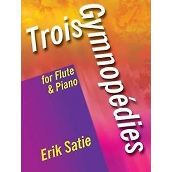 Trois Gymnopedies för flöjt och piano