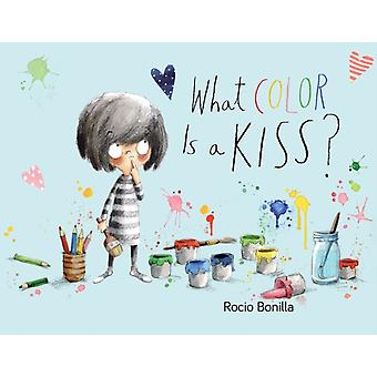 What Color Is a Kiss by Rocio Bonilla