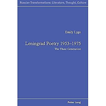 Leningrad Poetry 1953-1975: The Thaw Generation (Russian Transformations: Literature, Thought, Culture)
