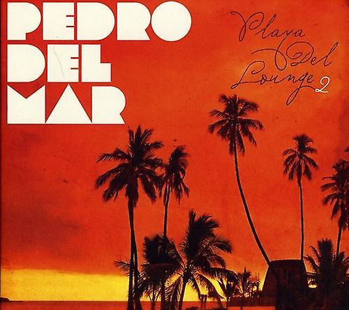 BLACK HOLE RECORDS Pedro Del Mar - Playa Del Lounge 2 [CD] USA import