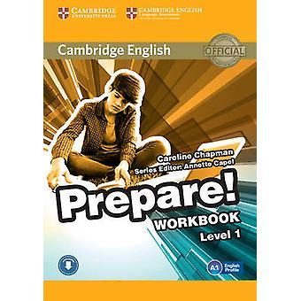 Cambridge English Prepare Level 1 Workbook with Audio by Caroline Chapman