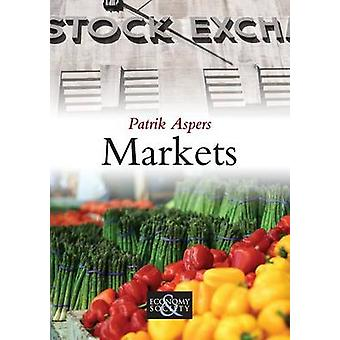 Markets by Patrik Aspers - 9780745645780 Book