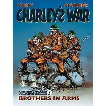 Charleys kriget Vol. 2 - Brothers In Arms - slutgiltigt uttag av