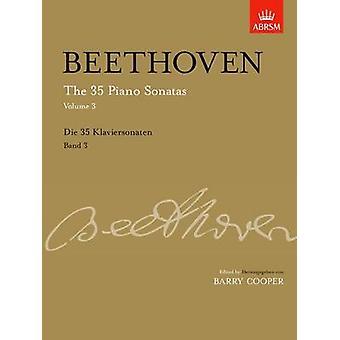 The 35 Piano Sonatas - Op. 57 - Op. 111 - Vol. 3 by Ludwig van Beethove