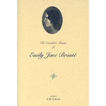 Die kompletten Gedichte von Emily Jane Bronte von Emily Bronte - C. W. Hatfi