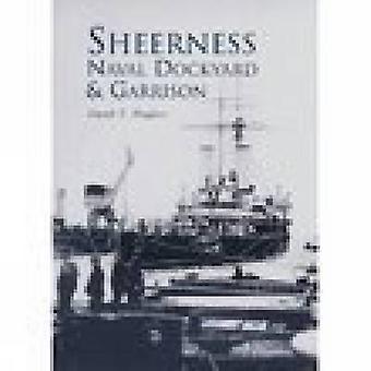 Sheerness Naval Dockyard & garnizon przez John Hughes - 9780752427621 Bo
