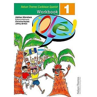 OL! -Classeur espagnol 1 pour les Caraïbes (! OLE!)