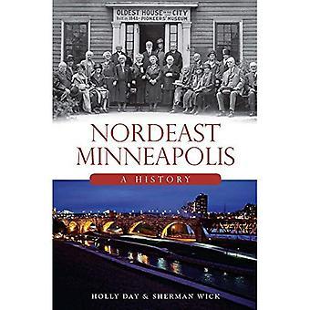Nordeast Minneapolis: Une histoire (bref historique)