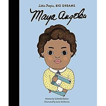 Maya Angelou (pikku ihmisiä, suuria unelmia)