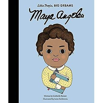 Maya Angelou (kleine Leute, große Träume)