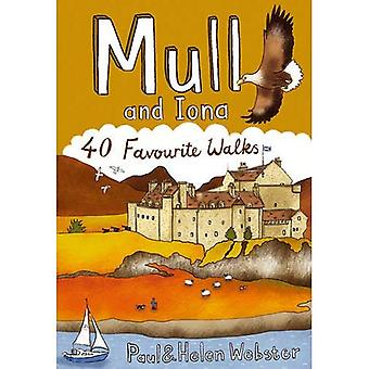 Mull and Iona: 40 Favourite Walks