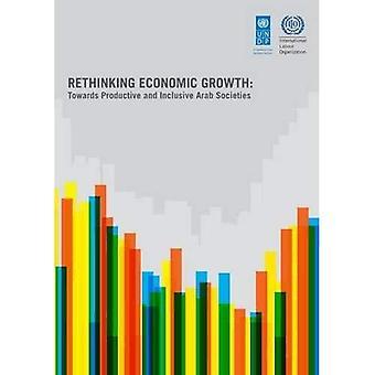 Rethinking economische groei: Op weg naar productieve en inclusieve Arabische samenlevingen