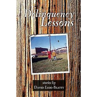 Delinquency Lessons by EssigBeatty & David R.