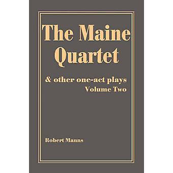 La Maine Quartetand altri oneact gioca da Manns & Robert