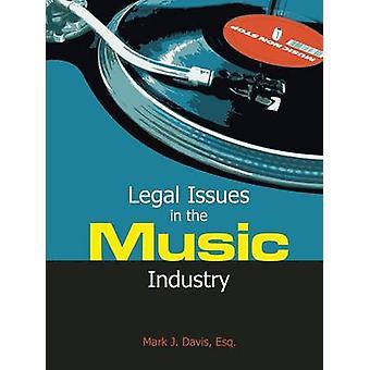 Rechtsfragen in der Musikindustrie von Davis & Mark J.