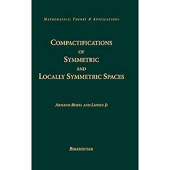 Compactifications af symmetriske og lokalt symmetrisk rum af Borel & Armand