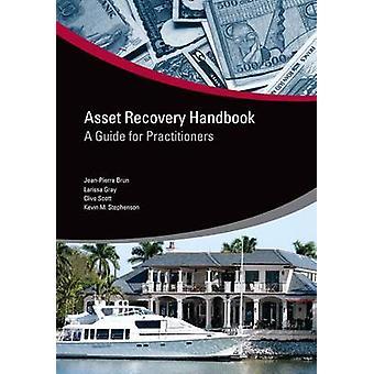 Asset Recovery håndbog A Guide for udøvere af Brun & JeanPierre