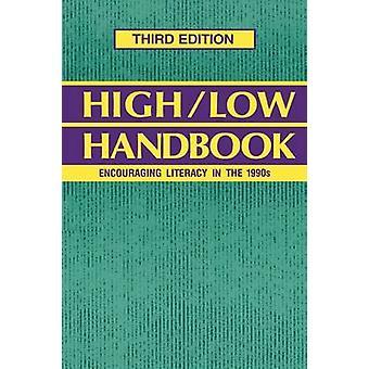 HighLow Handbook Encouraging Literacy in the 1990s Third Edition by Libretto & Ellen V.