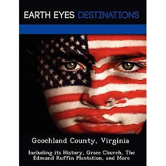 Goochland County Virginia incluyendo su gracia de la historia de la iglesia la plantación de Edmund Ruffin y más por la noche y Sam