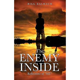 The Enemy Inside by Balbach & Bill
