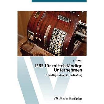 IFRS en fourrure Mittelstandige Unternehmen par Mayr Bodo