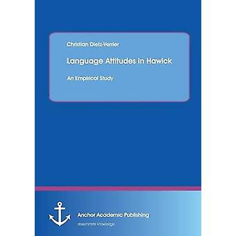 Language Attitudes in Hawick An Empirical Study by DietzVerrier & Christian