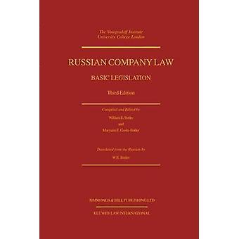 Russischen Gesellschaftsrecht grundlegenden Rechtsvorschriften 3e von Butler & William E.