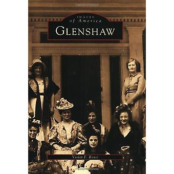 Glenshaw by Violet F Rowe - 9780738537016 Book