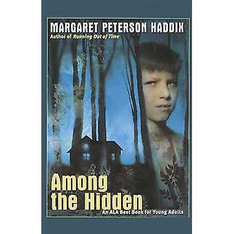 Among the Hidden by Margaret Peterson Haddix - 9780756905538 Book