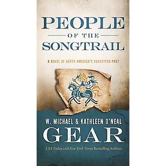 People of the Songtrail by Kathleen O'Neal Gear - W Michael Gear - 97