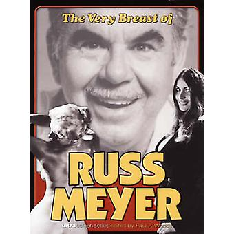 The Very Breast of Russ Meyer by Paul A. Woods - 9780859653091 Book