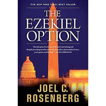 Ezekiel Option by Joel C. Rosenberg - 9781414303444 Book