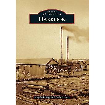 Harrison by Angela Kellogg - Cody Beemer - 9781467111447 Book