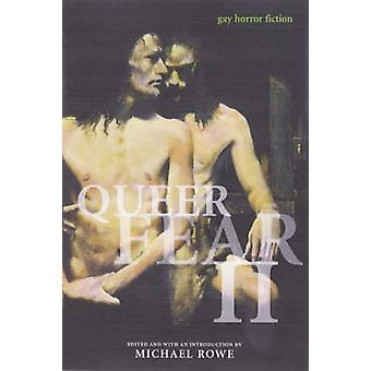 Queer Fear - Gay Horror Fiction - v. 2 by Michael Rowe - 9781551521220