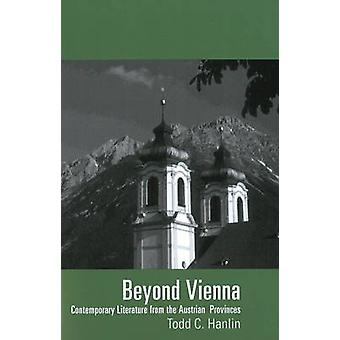 Beyond Vienna - Contemporary Literature from the Austrian Provinces by