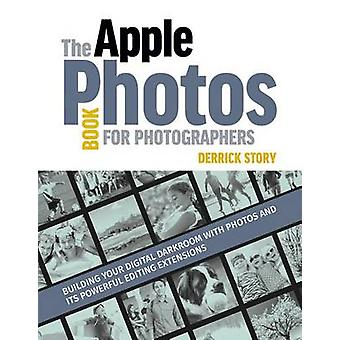 Apple Photos Book for Photographers by Derrick Story - 9781681981185