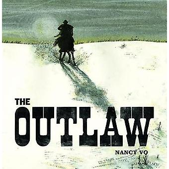 The Outlaw by Nancy Vo - 9781773060163 Book