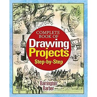 The Complete Book of Drawing Projects by Barrington Barber - 97817840