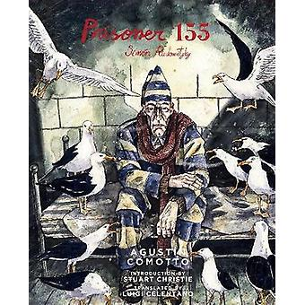 Prisoner 155 - Simon Radowitzky by Agustin Comotto - 9781849353021 Book
