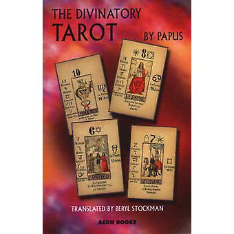 The Divinatory Tarot by Papus - 9781904658054 Book