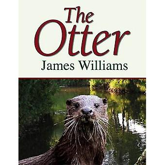The Otter by James Williams - 9781906122225 Book