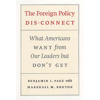 The Foreign Policy Disconnect - What Americans Want from Our Leaders B