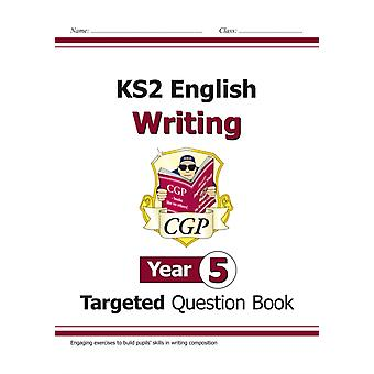 New KS2 English Writing Targeted Question Book  Year 5