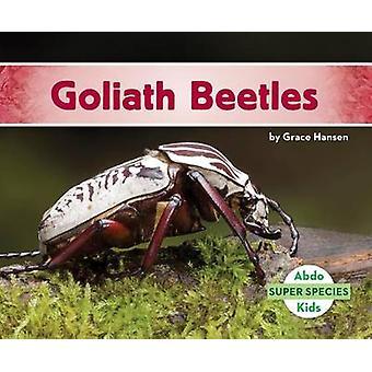 Goliath Beetles by Grace Hansen - 9781680805451 Book