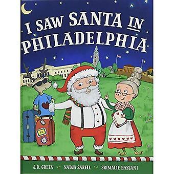 I Saw Santa in Philadelphia (I Saw Santa)