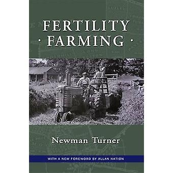 Fertility Farming by Newman Turner - 9781601730091 Book
