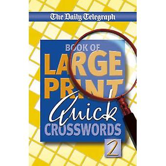Dagelijkse Telegraaf boek van grote print Quick Crosswords door Telegraph Group Limited